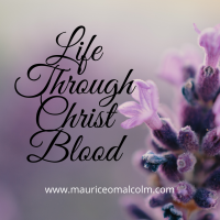 Life Through Christ Blood
